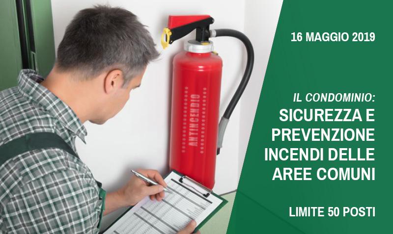 Il Condominio: sicurezza e prevenzione incendi delle aree comuni