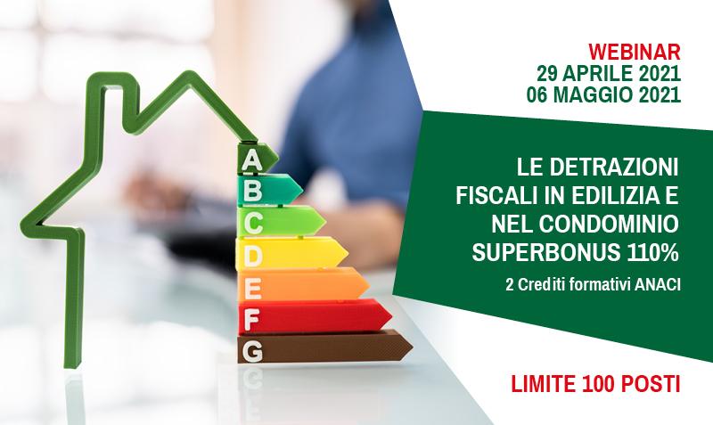 Le detrazioni fiscali in edilizia e nel condominio Superbonus 110%